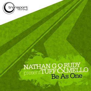 Nathan G & Rudy - Tuff & Mello