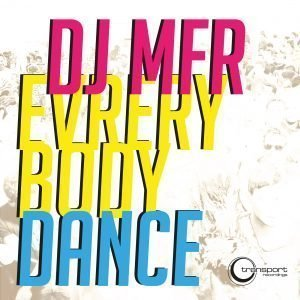 DJ MFR - Everybody Dance