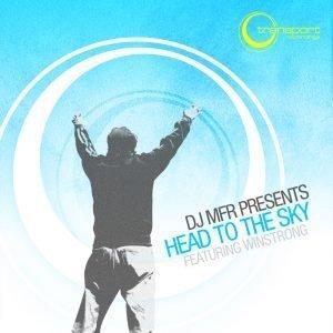 DJ MFR - Head to the Sky