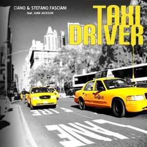 Ciano & Stefano Fasciani - Taxi Driver