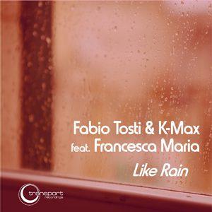 Fabio Tosti - Like Rain
