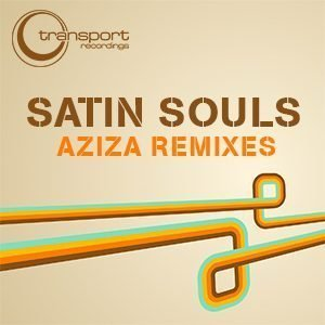 Satin Souls - Aziza Remixes