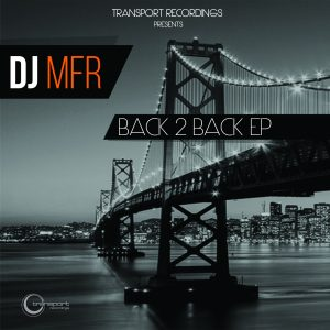 DJ MFR - Back 2 Back