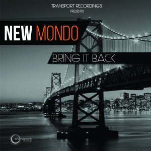 New Mondo - Bring it Back