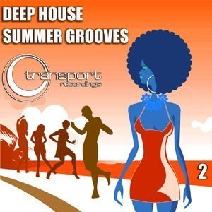 Deep House Summer Grooves - Vol. 2