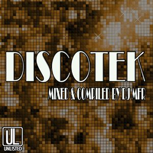 DJ Mfr - Discotek