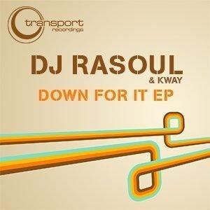 DJ Rasoul - Down for It