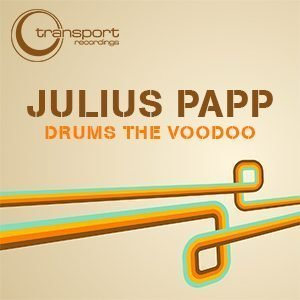 Julius Papp - Drums the Voodoo