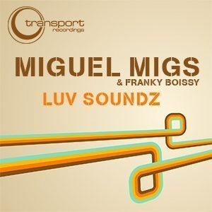 MIguel Migs - Luv Soundz