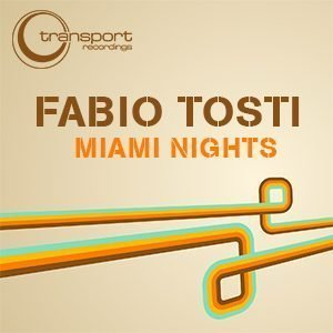 Fabio Tosti - Miami Nights