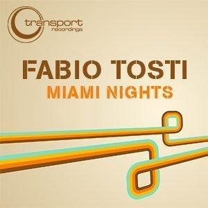 Fabio Tosti - Miami Nights