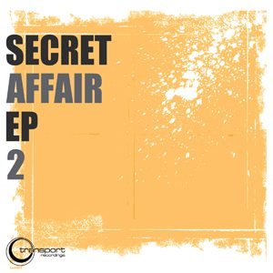 Secret Affair EP 2
