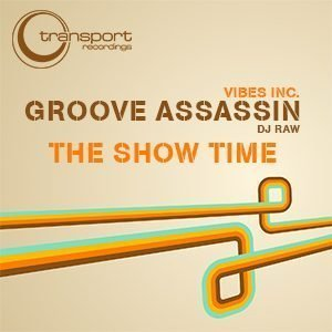 Groove Assassin - The Show Time