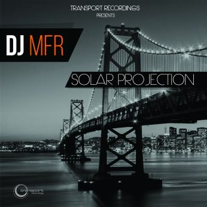 DJ MFR - Solar Projection EP