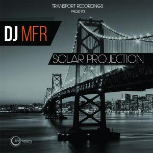 DJ MFR - Solar Projection EP
