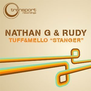 Nathan G & Rudy - Stanger