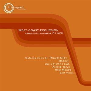 DJ MFR - West Coast Excursion 2