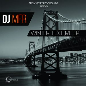 DJ MFR - WInter Texture EP
