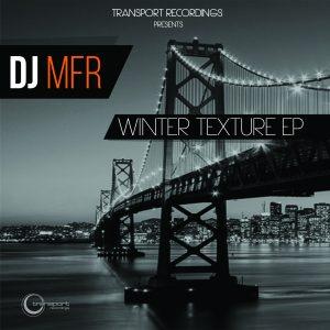 DJ MFR - WInter Texture EP